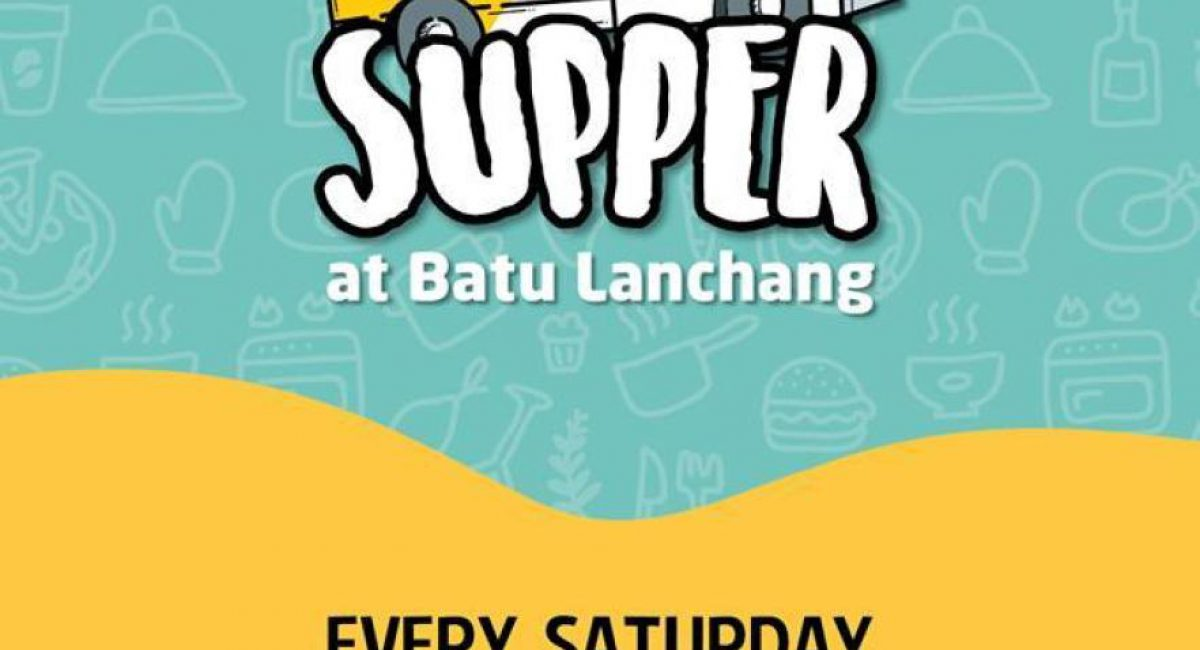 supper at batu lanchang